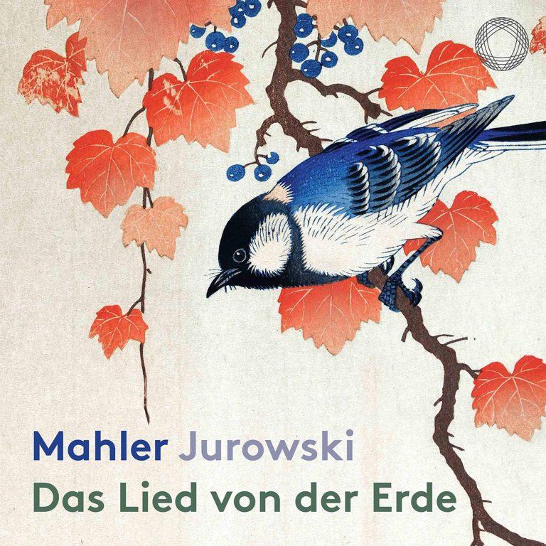 Platecover, Jurowski, Mahler, Das Lied von der Erde